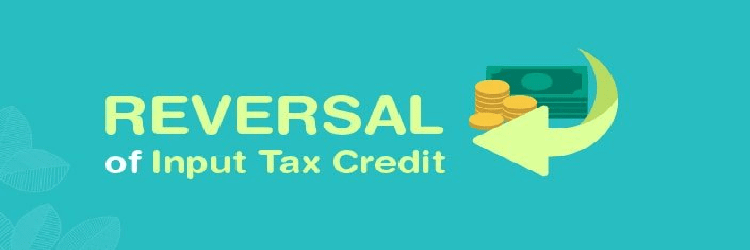 GST issues around reversal of credit